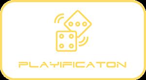 Playificaton